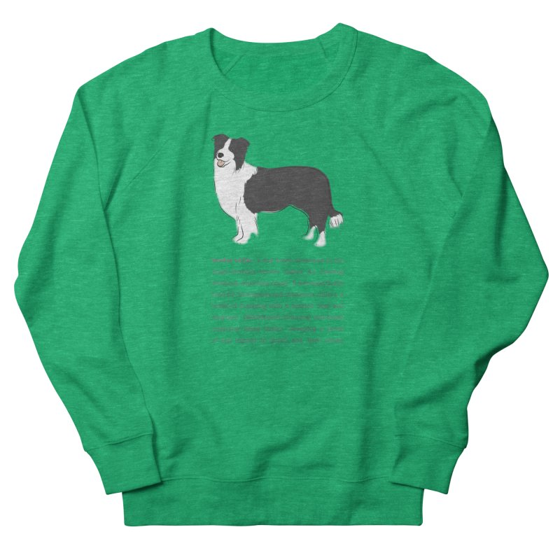 Border Collie 2 Women's Sweatshirt by grumpyteds's Artist Shop