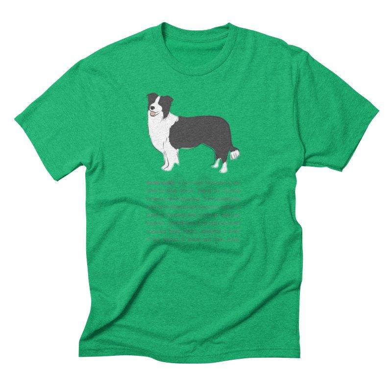 Border Collie 2 Men's Triblend T-Shirt by grumpyteds's Artist Shop
