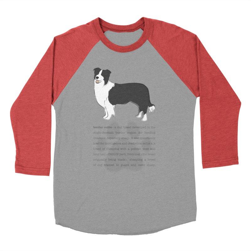 Border Collie 2 Men's Baseball Triblend Longsleeve T-Shirt by grumpyteds's Artist Shop
