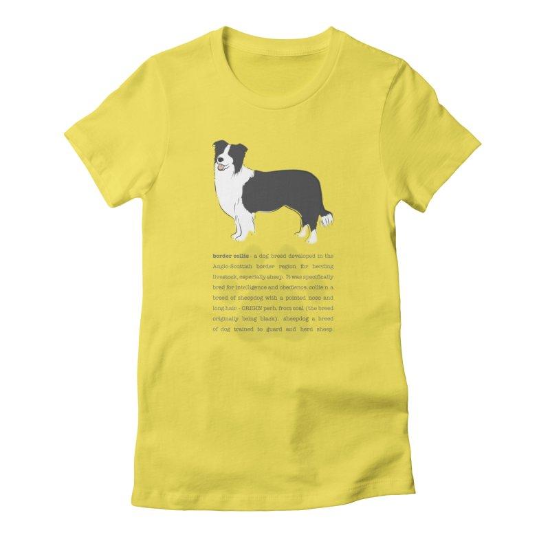 Border Collie 2 Women's T-Shirt by grumpyteds's Artist Shop