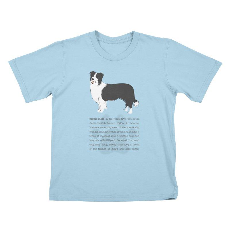 Border Collie 2 Kids T-Shirt by grumpyteds's Artist Shop