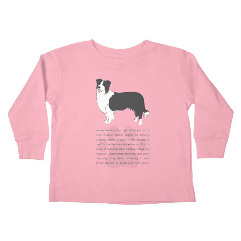 Border Collie 2 Kids Toddler Longsleeve T-Shirt by grumpyteds's Artist Shop