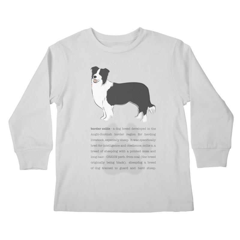 Border Collie 2 Kids Longsleeve T-Shirt by grumpyteds's Artist Shop