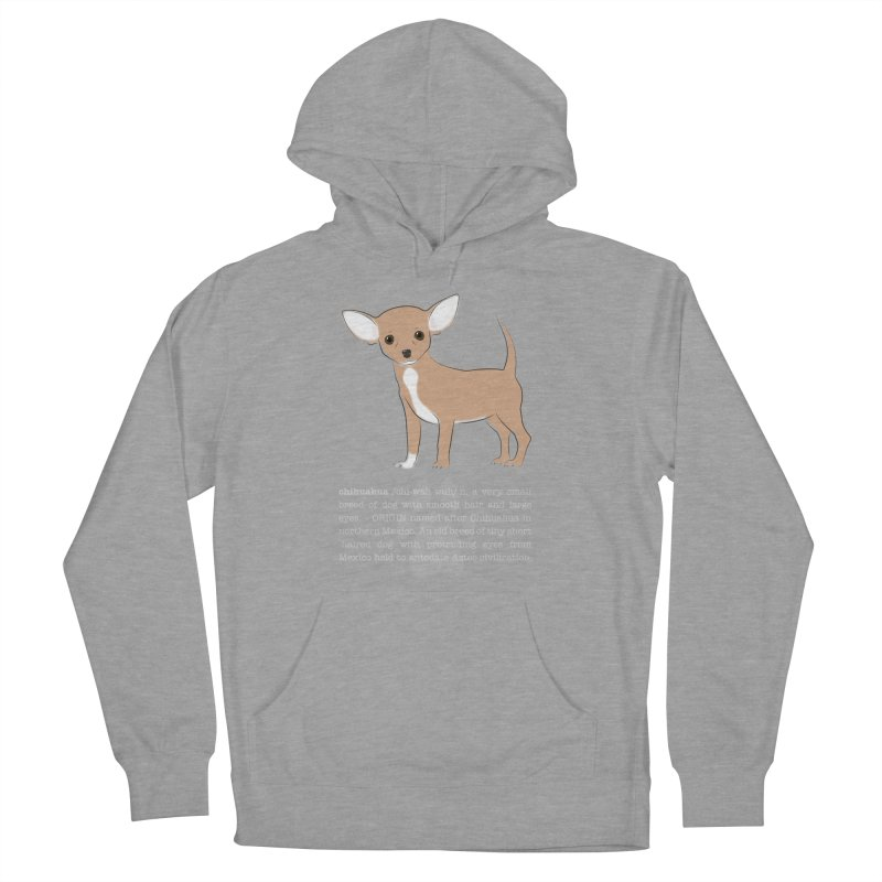 Chihuahua 1 Women's Pullover Hoody by grumpyteds's Artist Shop