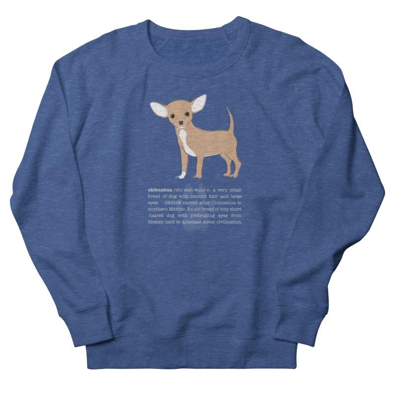 Chihuahua 1 Men's Sweatshirt by grumpyteds's Artist Shop