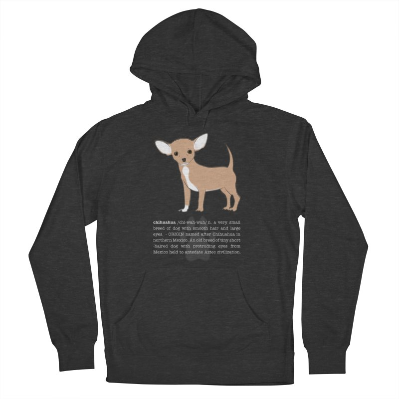 Chihuahua 1 Women's French Terry Pullover Hoody by grumpyteds's Artist Shop