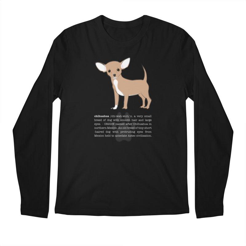 Chihuahua 1 Men's Regular Longsleeve T-Shirt by grumpyteds's Artist Shop