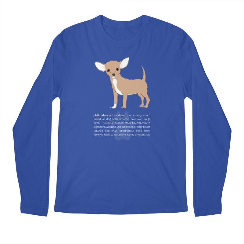 Chihuahua 1 Men's Regular Longsleeve T-Shirt by grumpyteds's Artist Shop