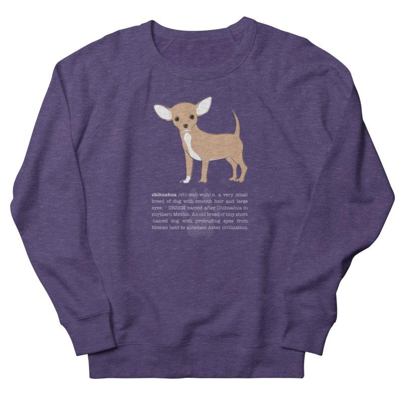 Chihuahua 1 Men's French Terry Sweatshirt by grumpyteds's Artist Shop