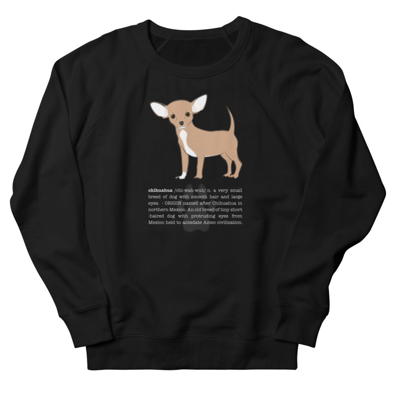Chihuahua 1 Men's French Terry Sweatshirt by grumpyteds's Artist Shop