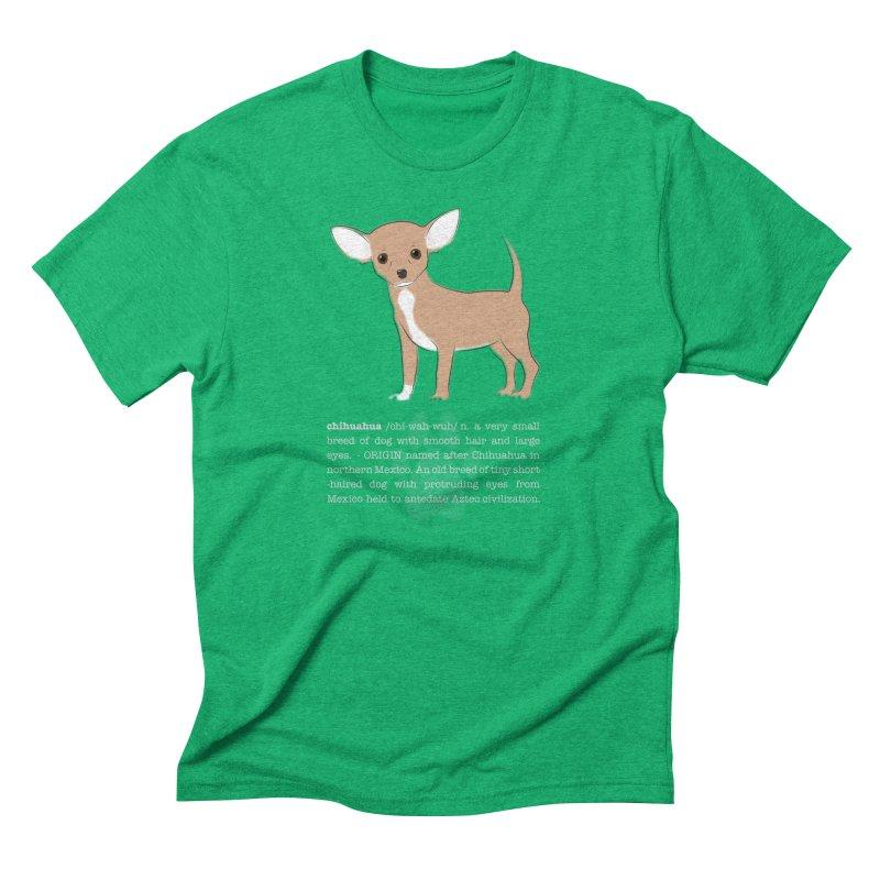 Chihuahua 1 Men's Triblend T-Shirt by grumpyteds's Artist Shop