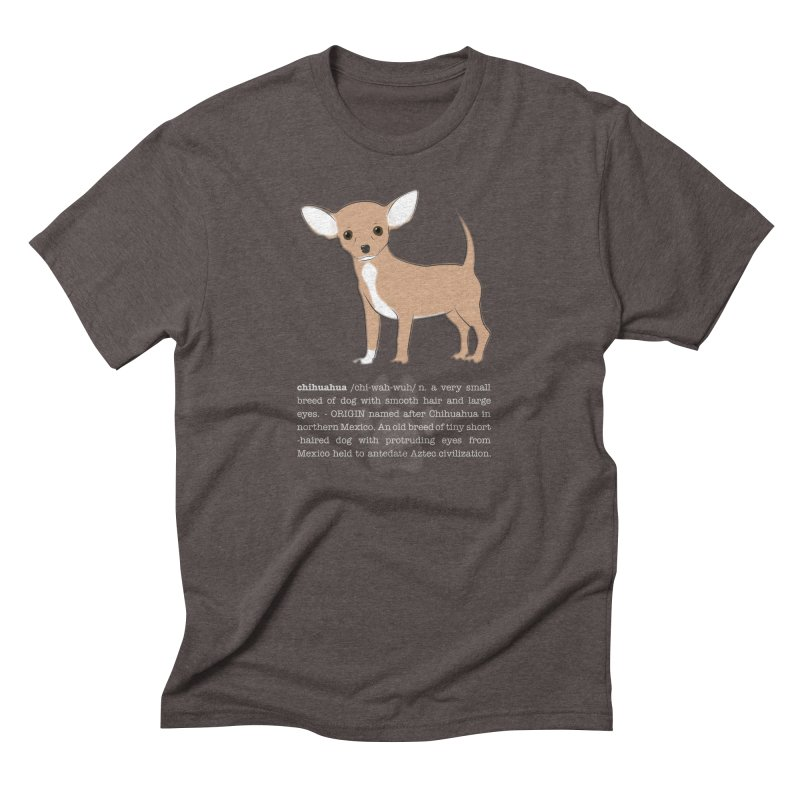 Chihuahua 1 Men's Triblend T-Shirt by grumpyteds's Artist Shop