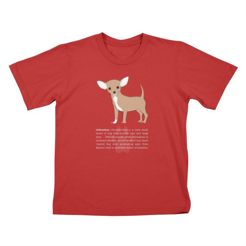 Chihuahua 1 Kids T-Shirt by grumpyteds's Artist Shop