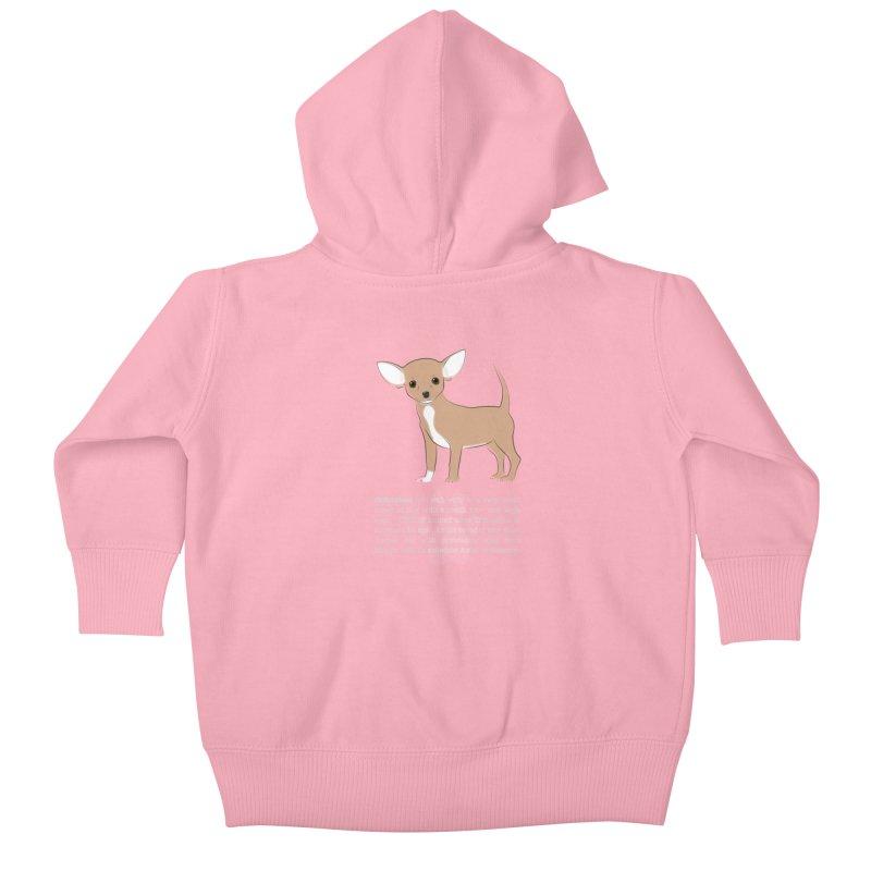 Chihuahua 1 Kids Baby Zip-Up Hoody by grumpyteds's Artist Shop