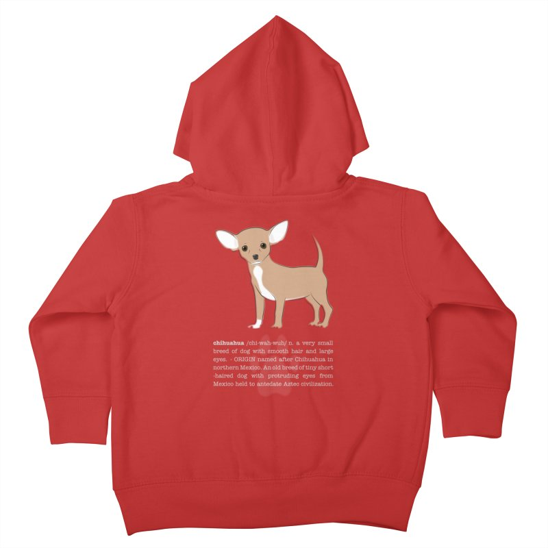 Chihuahua 1 Kids Toddler Zip-Up Hoody by grumpyteds's Artist Shop