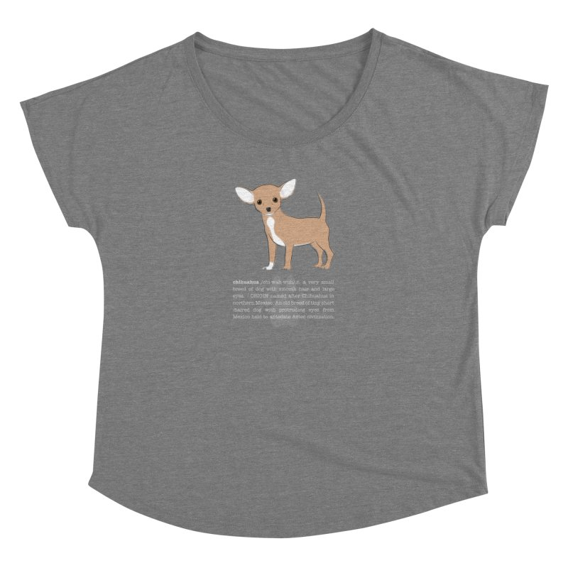 Chihuahua 1 Women's Scoop Neck by grumpyteds's Artist Shop