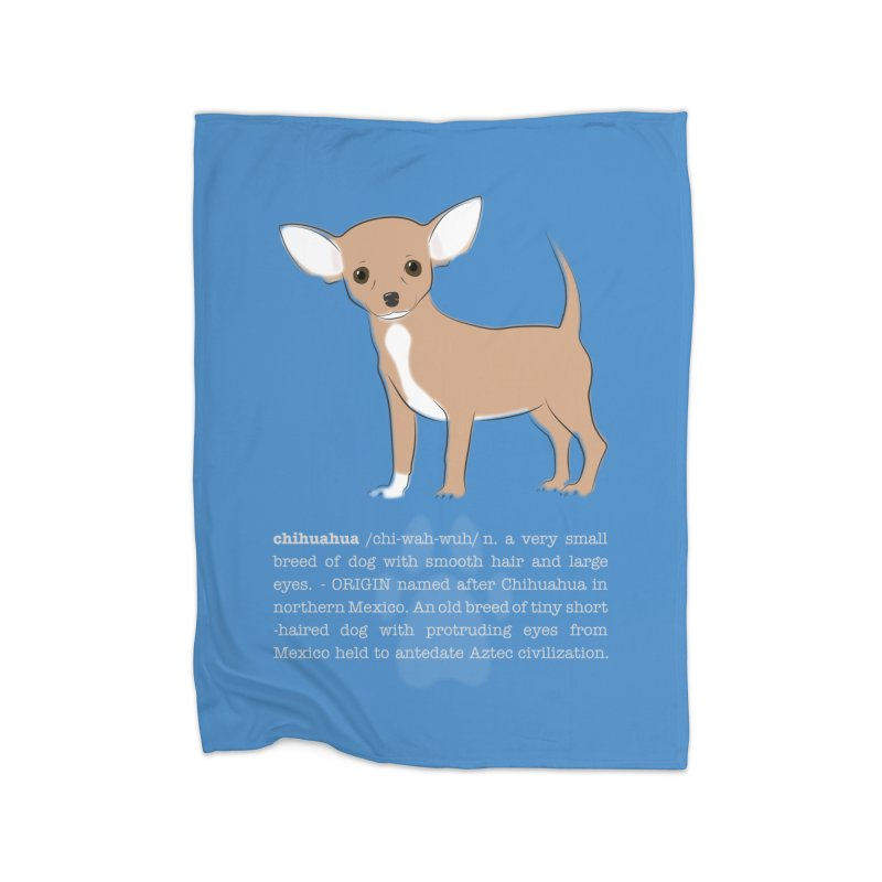 Chihuahua 1 Home Blanket by grumpyteds's Artist Shop