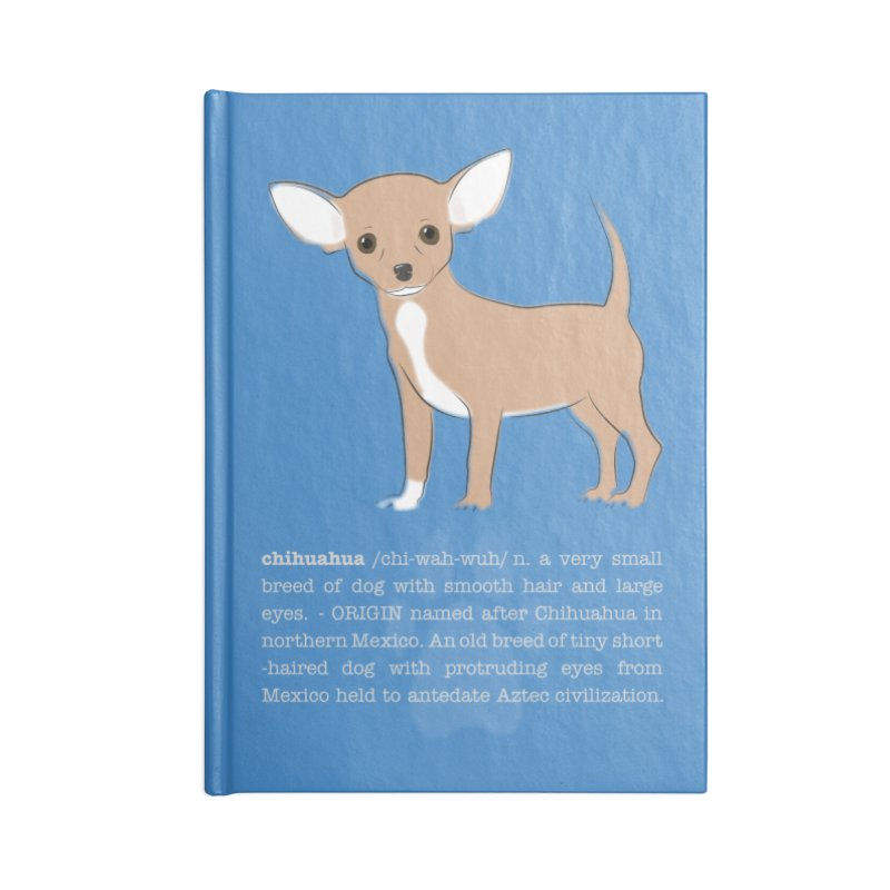 Chihuahua 1 Accessories Lined Journal Notebook by grumpyteds's Artist Shop