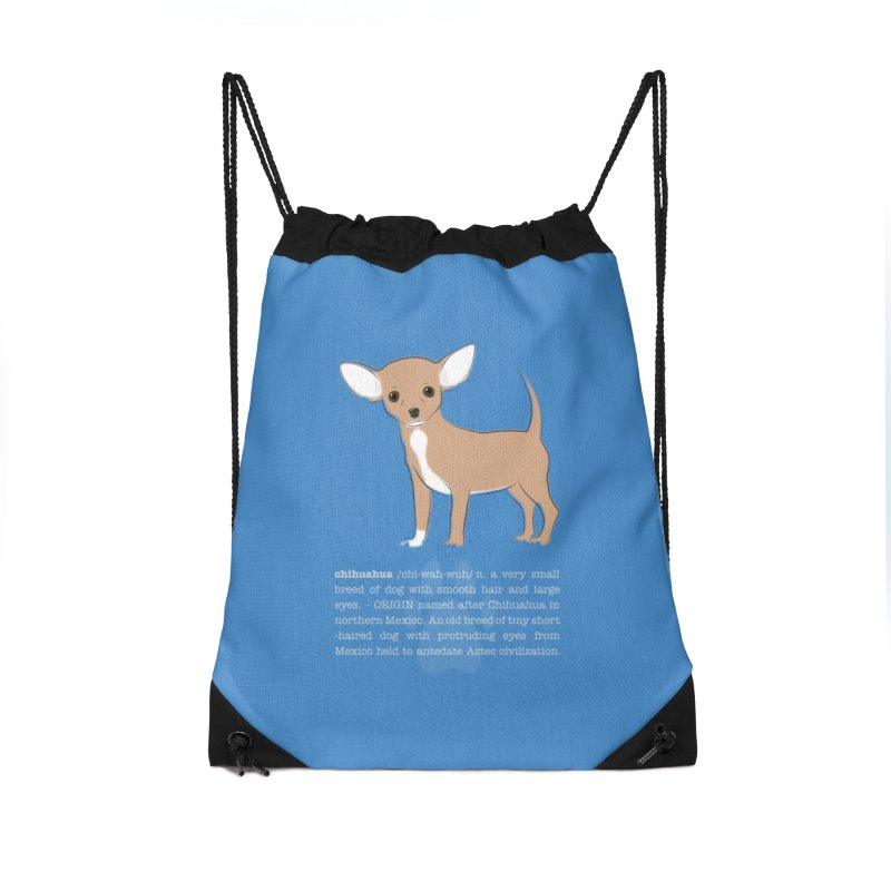 Chihuahua 1 Accessories Drawstring Bag Bag by grumpyteds's Artist Shop