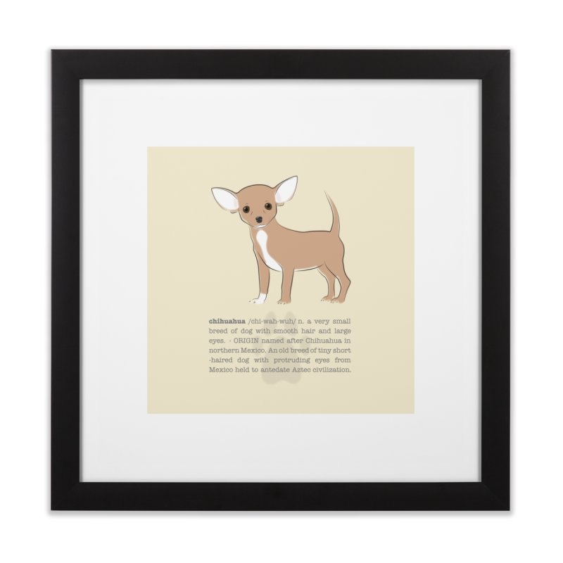 Chihuahua 1 Home Framed Fine Art Print by grumpyteds's Artist Shop