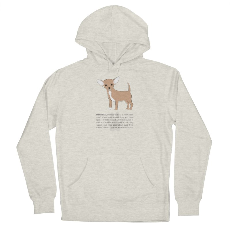 Chihuahua 2 Women's Pullover Hoody by grumpyteds's Artist Shop