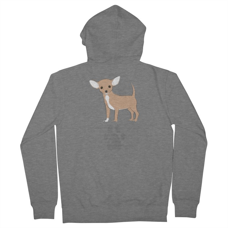 Chihuahua 2 Women's French Terry Zip-Up Hoody by grumpyteds's Artist Shop