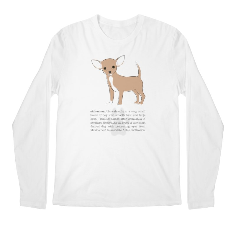 Chihuahua 2 Men's Regular Longsleeve T-Shirt by grumpyteds's Artist Shop