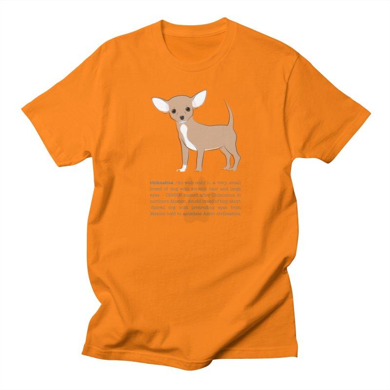 Chihuahua 2 Women's Regular Unisex T-Shirt by grumpyteds's Artist Shop