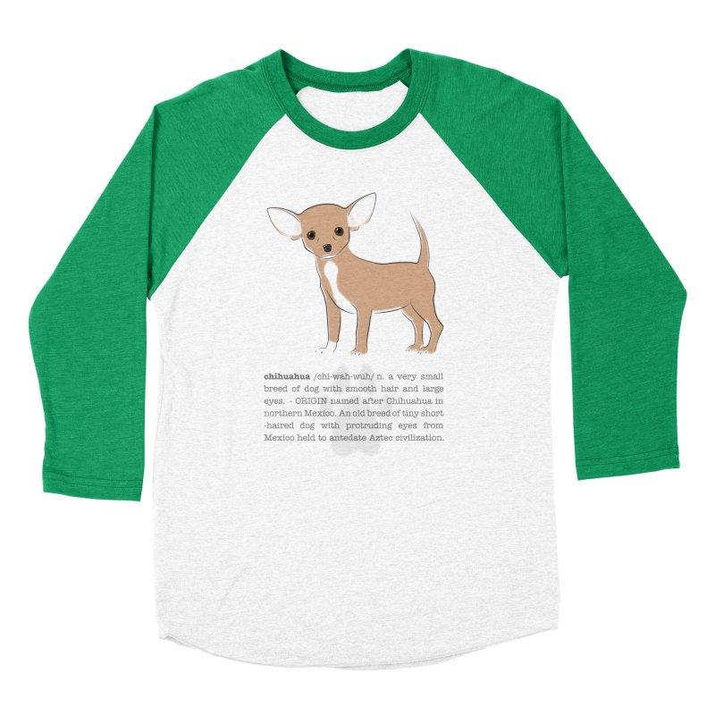 Chihuahua 2 Women's Baseball Triblend Longsleeve T-Shirt by grumpyteds's Artist Shop