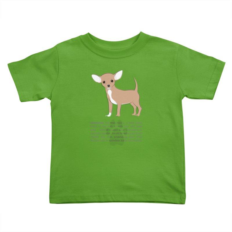 Chihuahua 2 Kids Toddler T-Shirt by grumpyteds's Artist Shop
