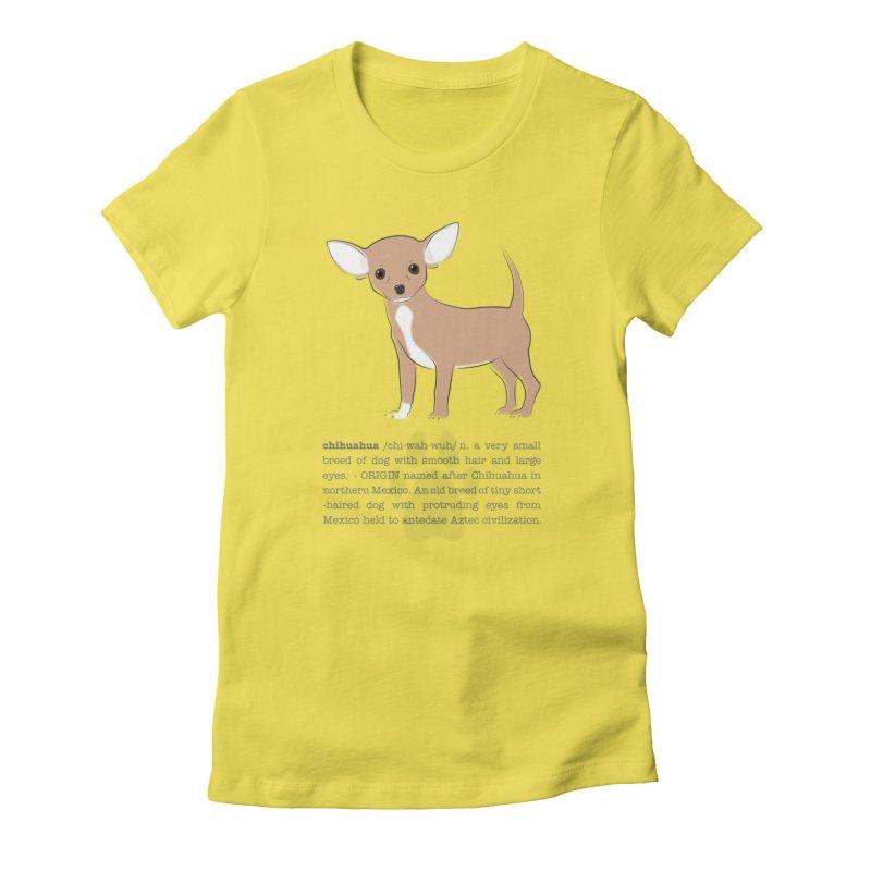 Chihuahua 2 Women's T-Shirt by grumpyteds's Artist Shop