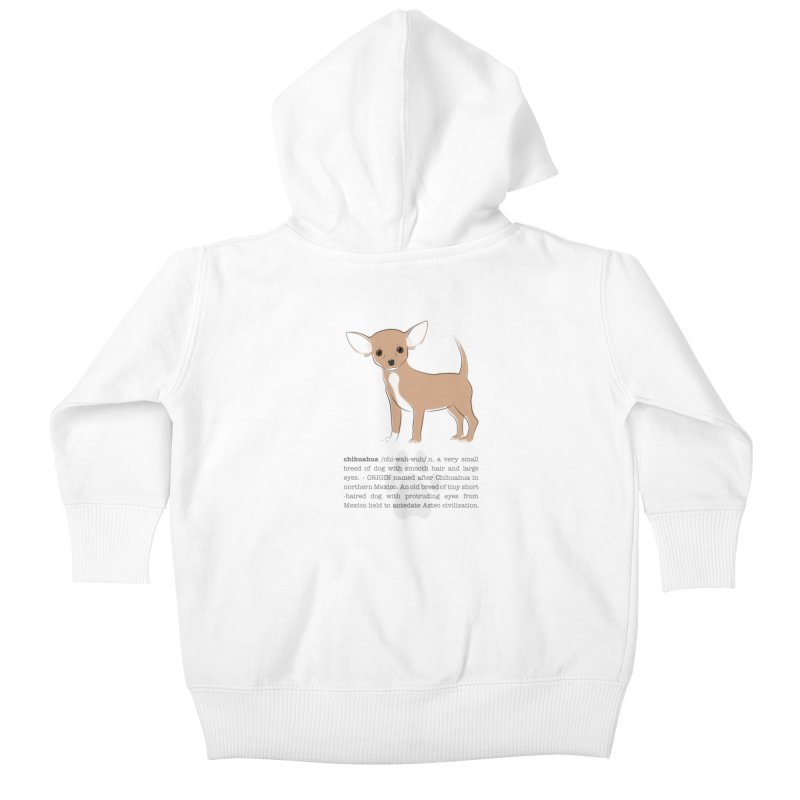 Chihuahua 2 Kids Baby Zip-Up Hoody by grumpyteds's Artist Shop