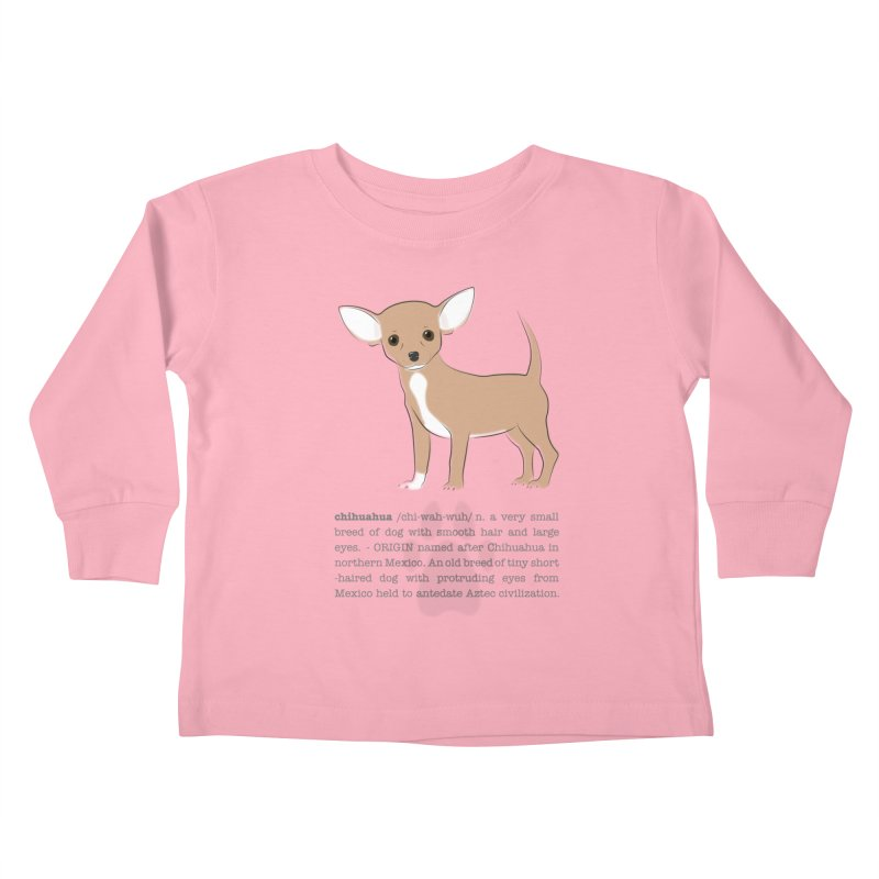 Chihuahua 2 Kids Toddler Longsleeve T-Shirt by grumpyteds's Artist Shop