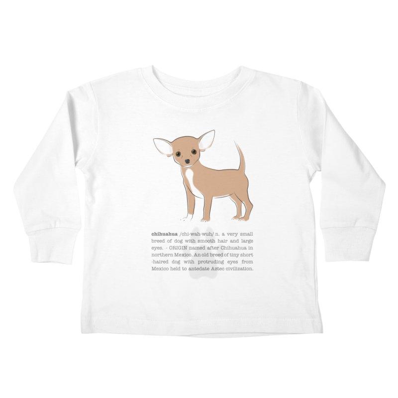 Chihuahua 2 Kids Toddler Longsleeve T-Shirt by grumpyteds's Artist Shop