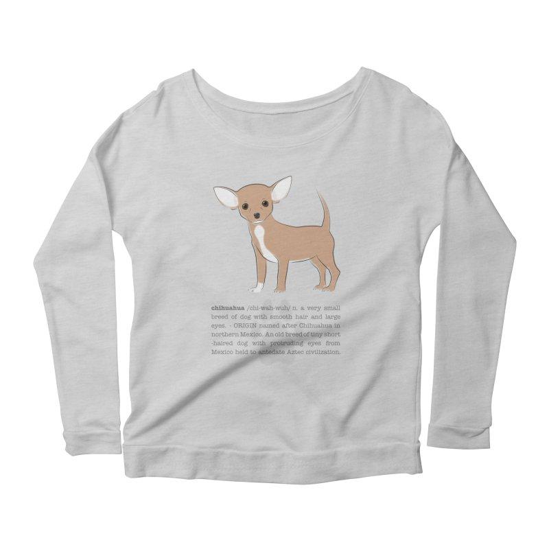 Chihuahua 2 Women's Longsleeve T-Shirt by grumpyteds's Artist Shop