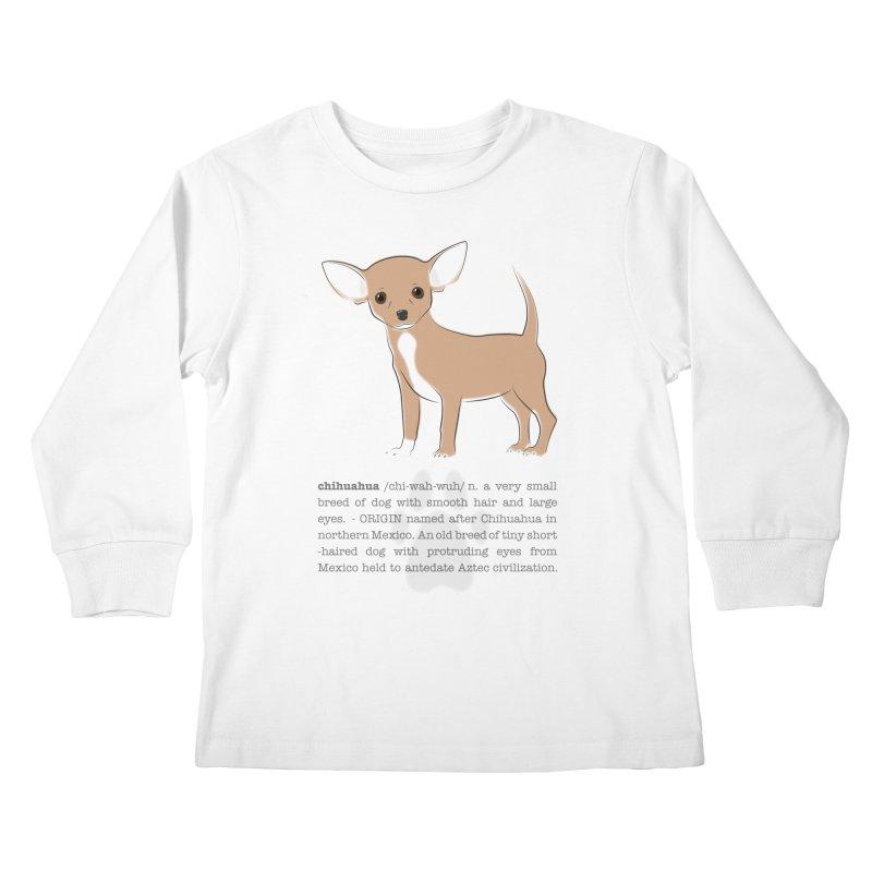 Chihuahua 2 Kids Longsleeve T-Shirt by grumpyteds's Artist Shop