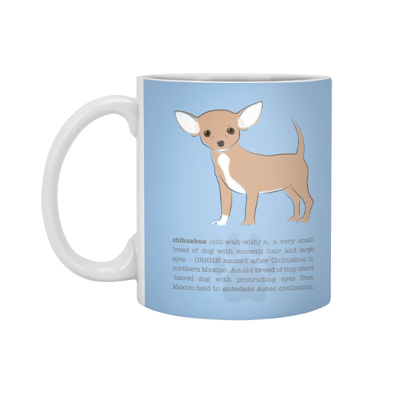Chihuahua 2 Accessories Standard Mug by grumpyteds's Artist Shop