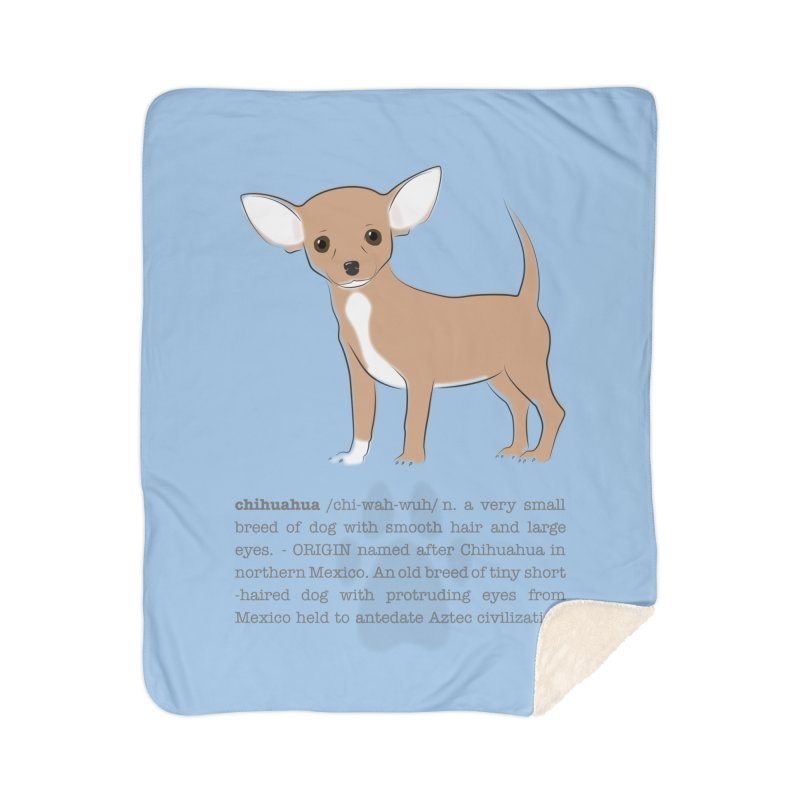 Chihuahua 2 Home Sherpa Blanket Blanket by grumpyteds's Artist Shop