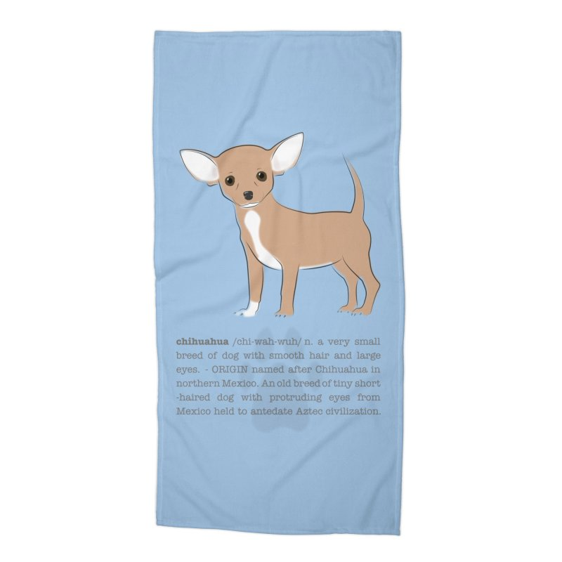Chihuahua 2 Accessories Beach Towel by grumpyteds's Artist Shop