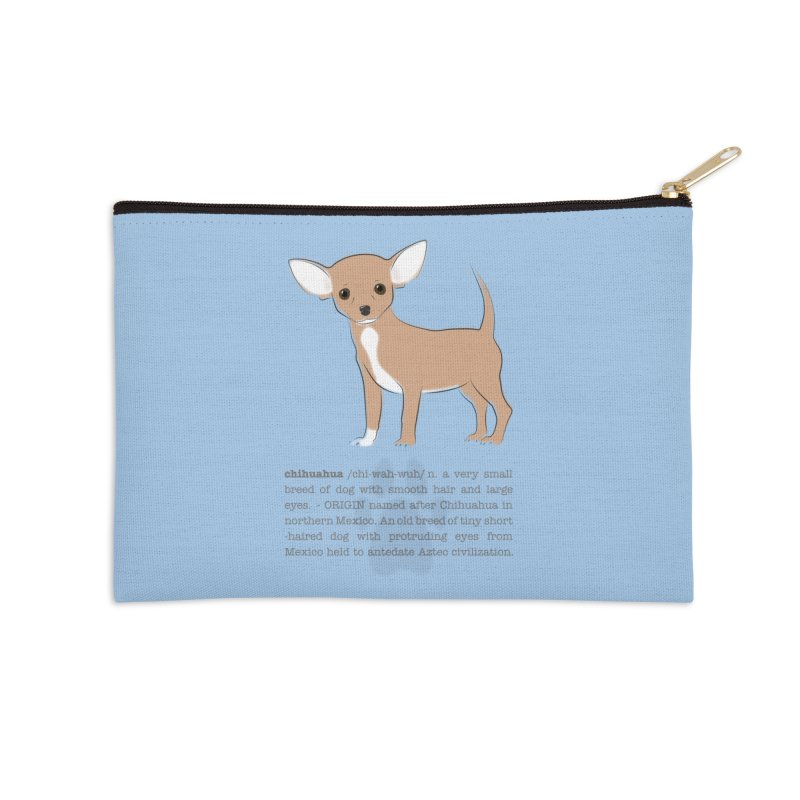 Chihuahua 2 Accessories Zip Pouch by grumpyteds's Artist Shop