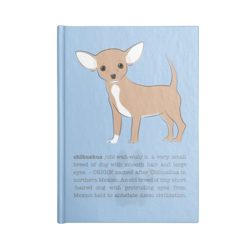 Chihuahua 2 Accessories Blank Journal Notebook by grumpyteds's Artist Shop