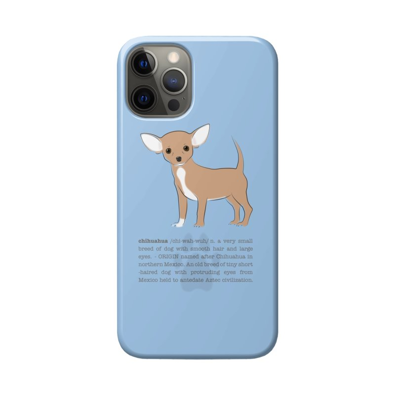 Chihuahua 2 Accessories Phone Case by grumpyteds's Artist Shop