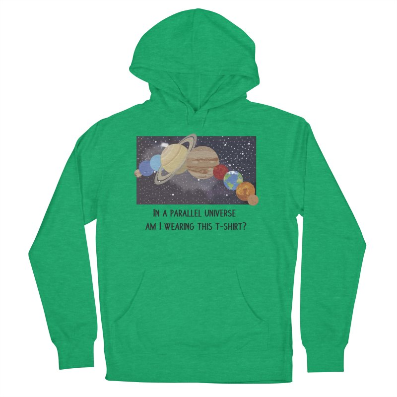 In A Parallel Universe! 1 Men's French Terry Pullover Hoody by grumpyteds's Artist Shop