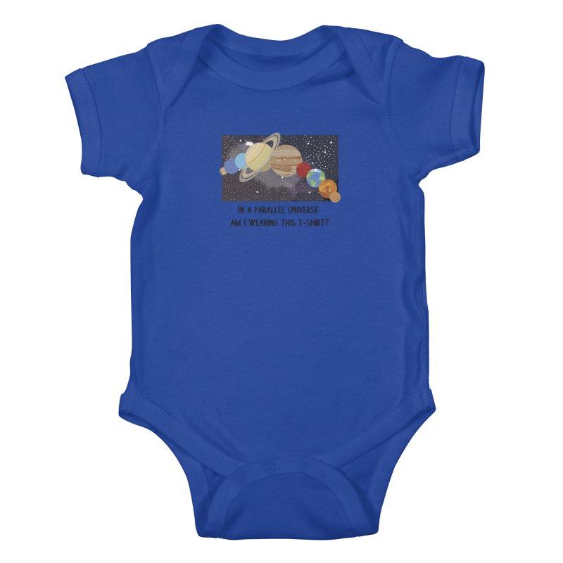 In A Parallel Universe! 1 Kids Baby Bodysuit by grumpyteds's Artist Shop