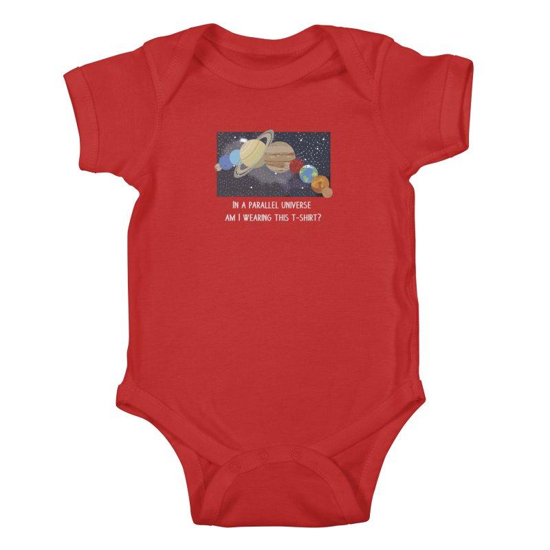 In A Parallel Universe! 2 Kids Baby Bodysuit by grumpyteds's Artist Shop