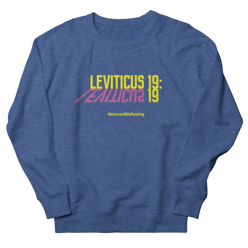 Leviticus 19:19 Men's French Terry Sweatshirt by grundy's Artist Shop