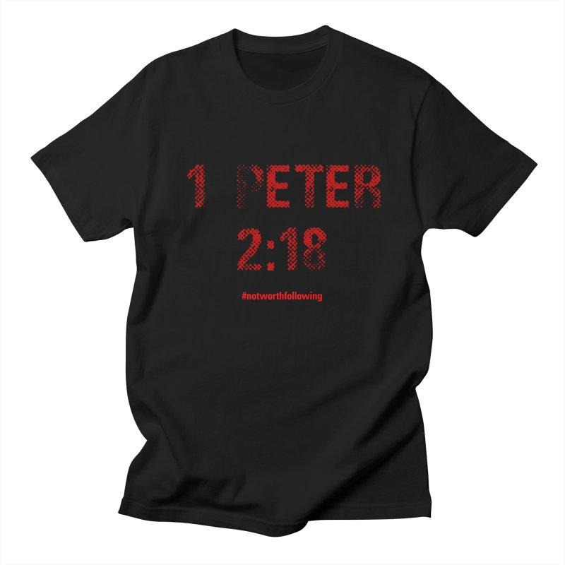 1 Peter 2:18 Men's T-Shirt by grundy's Artist Shop