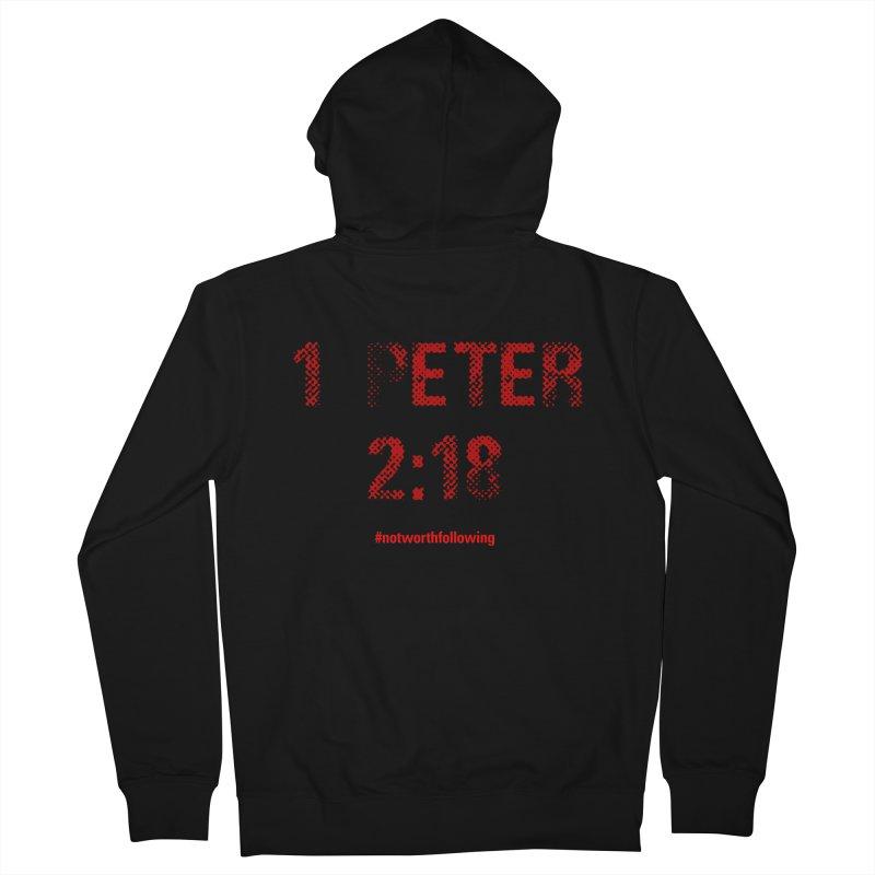 1 Peter 2:18 Men's Zip-Up Hoody by grundy's Artist Shop