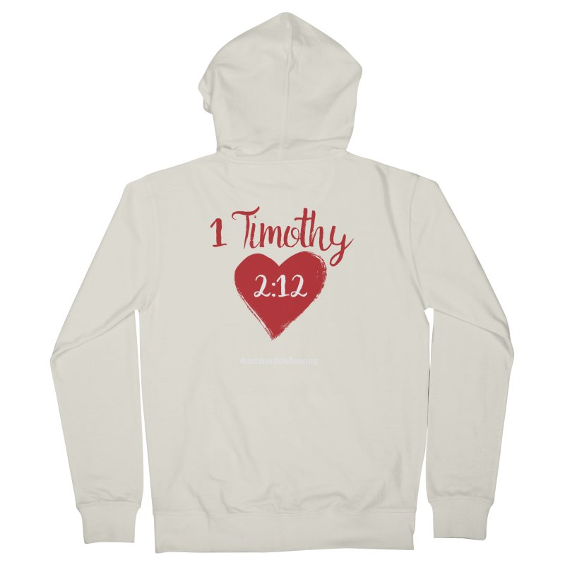 1 Timothy 2:12 Men's Zip-Up Hoody by grundy's Artist Shop