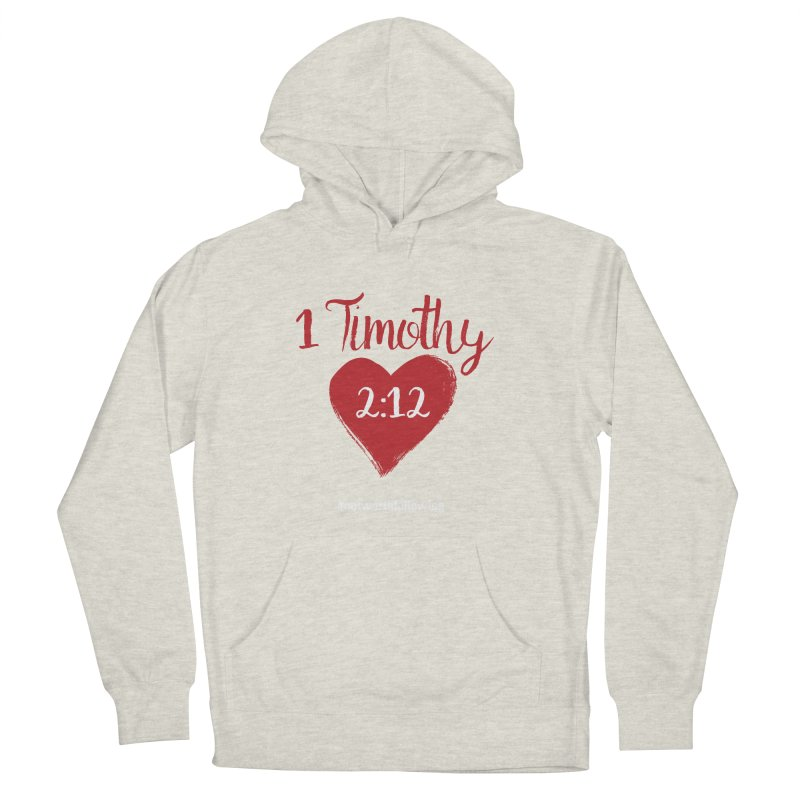 1 Timothy 2:12 Men's French Terry Pullover Hoody by grundy's Artist Shop